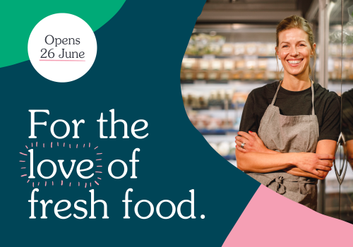 New Fresh Food Experience Now Open!